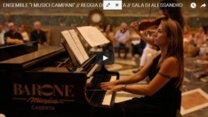Cattura 7 300x170 VIDEO CONCERTO  ENSEMBLE  I MUSICI CAMPANI ALLA REGGIA DI CASERTA