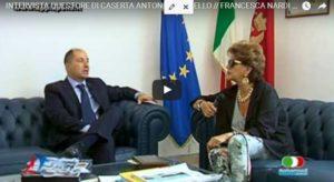 Cattura 9 300x164 VIDEO INTERVISTA AL QUESTORE DI CASERTA ANTONIO BORRELLI A CURA DI FRANCESCA NARDI