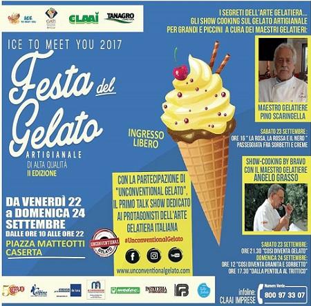 """festa gelato caserta 2017 AI NASTRI DI PARTENZA LA FESTA DEL GELATO ARTIGIANALE """"ICE TO MEET YOU 2017"""""""