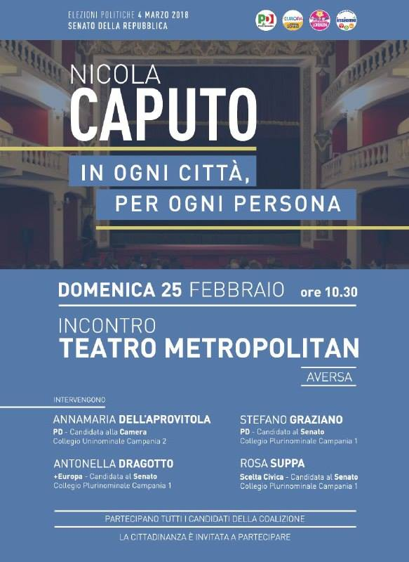 Invito Aversa 25 febbraio ore 10.30 1 AVERSA: DOMENICA NICOLA CAPUTO AL TEATRO METROPOLITAN