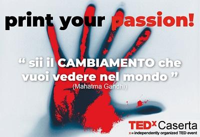 """TedxCaserta Twitterfinito 39 39 TEDX CASERTA, """"PASSIONE"""":""""IDEE CHE MERITANO DI ESSERE DIFFUSE"""""""