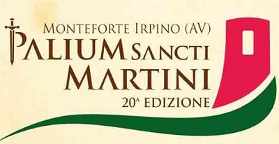 "PALIUM A MONTEFORTE IRPINO LA VENTESIMA EDIZIONE DEL ""PALIUM SANCTI MARTINI"""