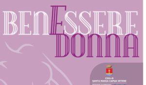 Locandina BenEssere Donna e1539084034679 300x176 BENESSERE DONNA AD OTTOBRE A SANTA MARIA CAPUA VETERE