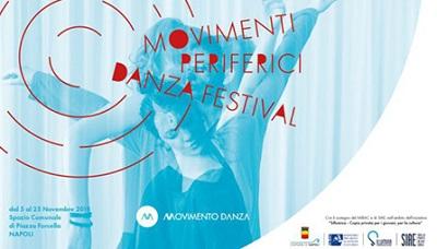 """movimenti periferici danza festival MOVIMENTI PERIFERICI DANZA FESTIVAL...E FORCELLA DIVENTA """"PALCOSCENICO"""""""