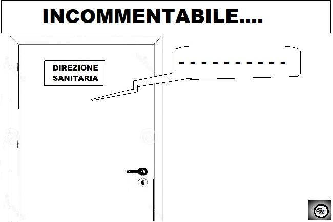 """NO COMMENT OSPEDALE, SCANDALI & COMUNICATI…DIREZIONE SANITARIA """"MUTA"""""""