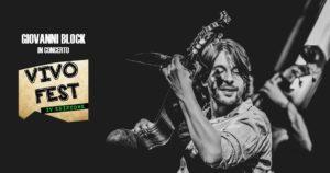 block vivo fest 300x158 LA MUSICA DAUTORE E VIVO FEST CON BLOCK A CASERTA