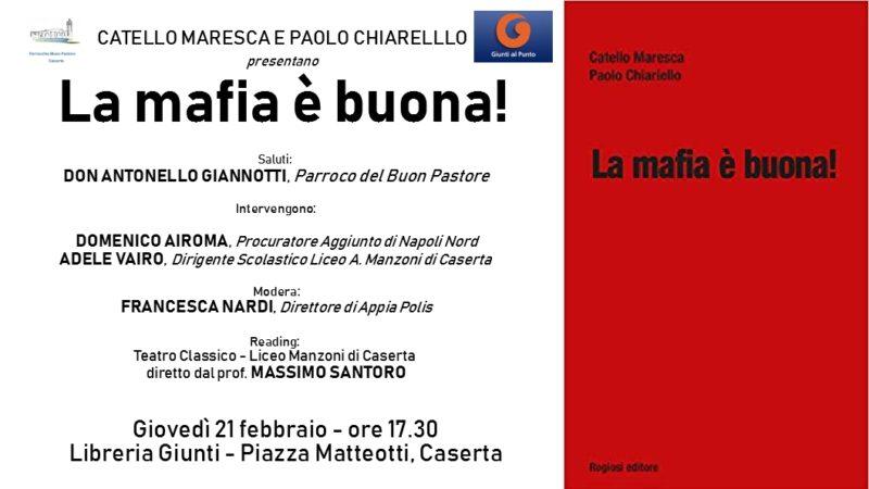 IMG 20190219 WA0016 CATELLO MARESCA E PAOLO CHIARIELLO PRESENTANO IL LIBRO LA MAFIA è BUONA