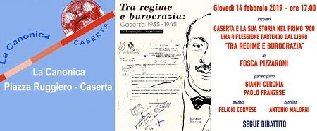 Invito CASERTA E LA SUA STORIA: SE NE PARLA CON LAUTRICE DEL LIBRO TRA REGIME E BUROCRAZIA