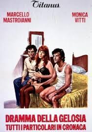 """LOCANDINA """"DRAMMA DELLA GELOSIA"""" (1970): UN CLASSICO DELLA COMMEDIA ALL'ITALIANA"""