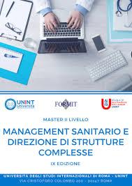 MASTER MANAGEMENT SANITARIO MASTER DI II LIVELLO IN MANAGEMENT SANITARIO: AL VIA LA XVII EDIZIONE