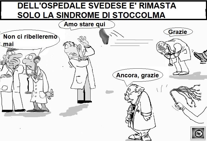 sindrome di stoccolma OSPEDALE, SINDROME DI STOCCOLMA…PER CASO?