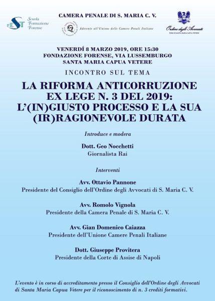 """CP Santa Maria CV Riforma anticorruzione 8 marzo 2019 2 L(IN)GIUSTO PROCESSO E LA SUA (IR)RAGIONEVOLE DURATA"""": CONVEGNO PER L8 MARZO"""