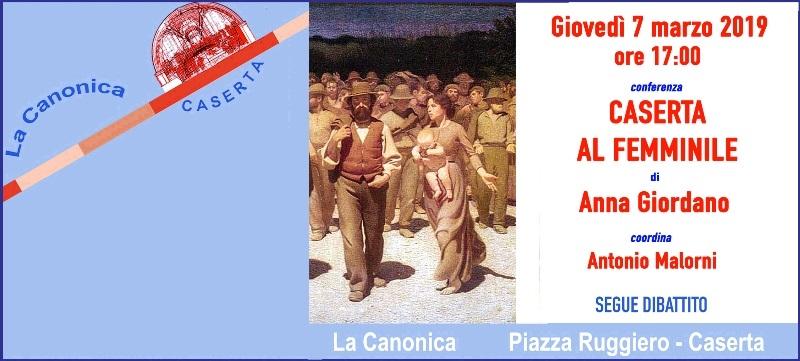 """Invito GIODANO 7mar2019 2 UN POMERIGGIO CON LE DONNE DI CASERTA A """"LA CANONICA"""""""