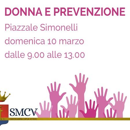 Prevenzione 10 marzo DONNE E PREVENZIONE, APPUNTAMENTO IN PIAZZALE SIMONELLI