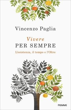 vivere per sempre BENEVENTO, VIVERE PER SEMPRE: LARCIVESCOVO PAGLIA PRESENTA IL SUO LIBRO