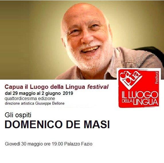 Domenico De Masi AL VIA CAPUA IL LUOGO DELLA LINGUA FESTIVAL: AL REGISTA SAVERIO COSTANZO IL PLACITO CAPUANO