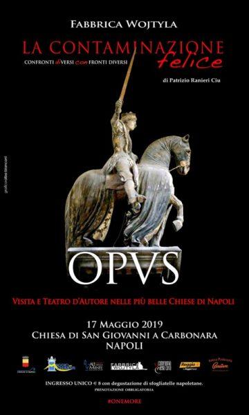 Locandina Opus MAGGIO DEI MONUMENTI: LA COMPAGNIA DELLA CITTÀ & FABBRICA WOJTYLA PRESENTA OPUS