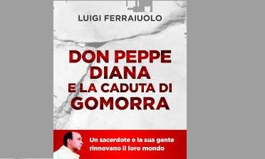 download 2 DON PEPPE DIANA E LA CADUTA DI GOMORRA: LA PRESENTAZIONE DEL LIBRO NEL CONVITTO BORBONICO DI SAN NICOLA LA STRADA
