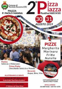 %name PIZZA PIAZZA, LEVENTO SUL FOOD MADE IN SUD A TRENTOLA DUCENTA