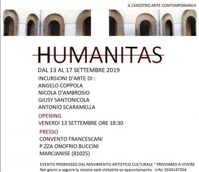 """locandina HUMANITAS MARCIANISE: DAL 13 SETTEMBRE """"HUMANITAS"""", """"INCURSIONI D'ARTE"""" NEL CHIOSTRO ARTE CONTEMPORANEA"""