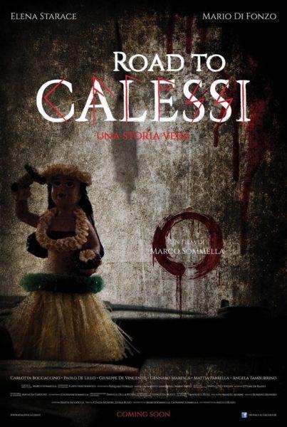 locandina Road to Calessi MERCOLEDÌ AL DUEL VILLAGE LA PRIMA DEL FILM 'ROAD TO CALESSI'