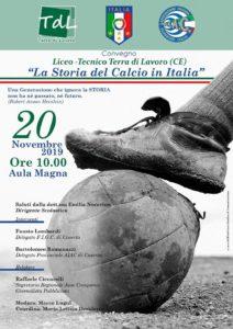 Locandina La storia del calcio 212x300 CONVEGNO SULLA STORIA DEL CALCIO IN ITALIA ALLISTITUTO TERRA DI LAVORO