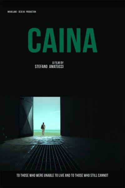 "Locandina 2 Caina CINEMA INDIPENDENTE: ""CAINA"", REGISTA E CAST AL DUEL VILLAGE"