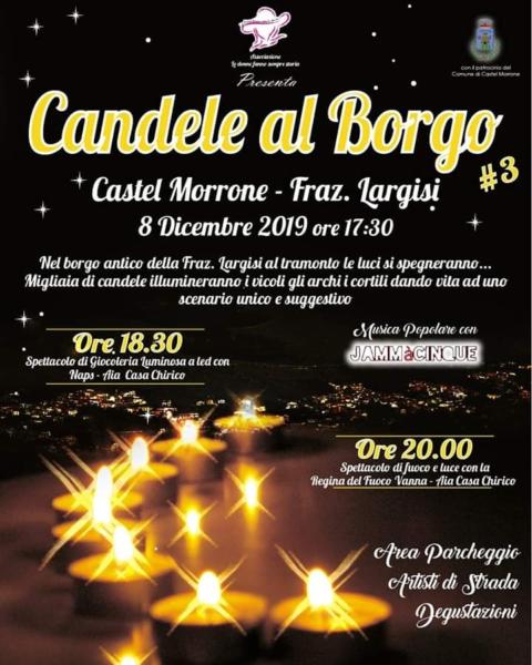 candele al Borgo 5 CASTEL MORRONE, DOMENICA 8 DICEMBRE RITORNA LA MAGIA DI CANDELE AL BORGO
