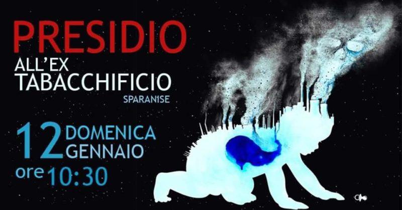 12 gennaio scaled SPARANISE, BONIFICA SUBITO!: DOMENICA ALLE 10.30 PRESIDIO ALLEX TABACCHIFICIO