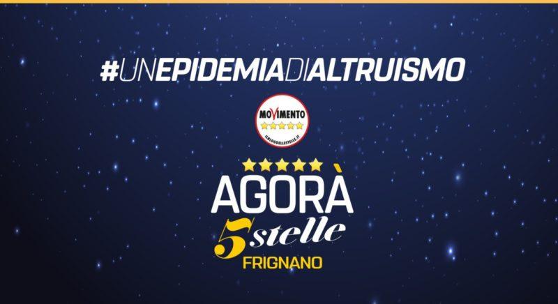 %name FRIGNANO, M5S  LANCIA #UNEPIDEMIADIALTRUISMO