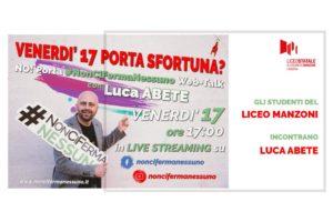 IMG 20200413 WA0333 300x200 #NONCIFERMANESSUNO TOUR, LUCA ABETE IN STREAMING AL LICEO MANZONI