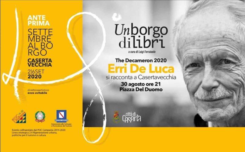 Erri De Luca Anteprima Settembre al Borgo 2020 scaled SETTEMBRE AL BORGO, OGGI È GIÀ DOMANI: PARTE LA 48ESIMA EDIZIONE DELLA NOTA KERMESSEDI CASERTAVECCHIA