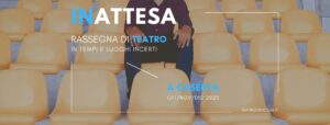 teatro civico 14 300x114 RIPARTE IL TEATRO CIVICO 14, IL PROGRAMMA DI INATTESA
