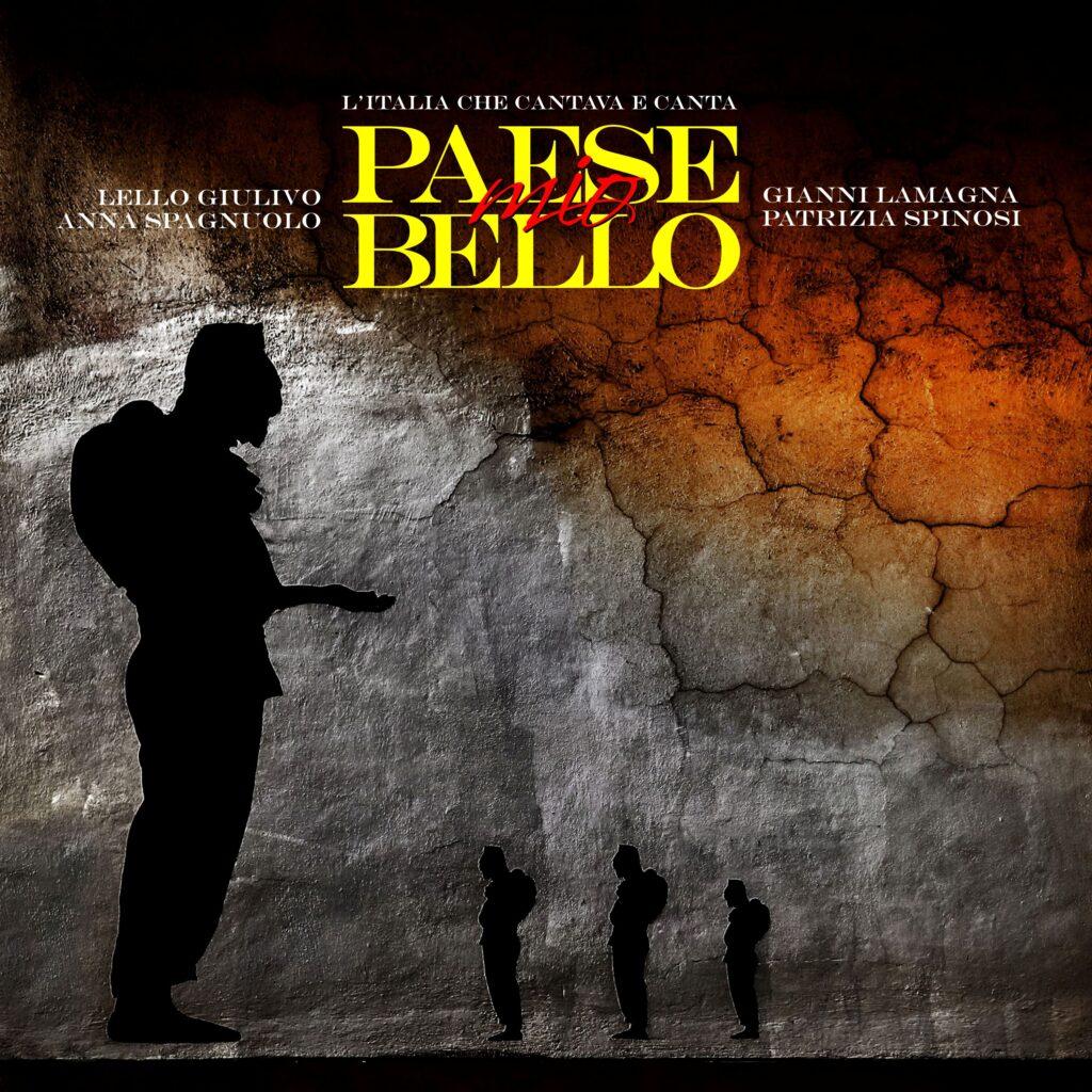 Copertina digitale 1024x1024 NAPOLI: PAESE MIO BELLO (L'ITALIA CHE CANTAVA E CANTA) AL TEATRO SANNAZARO