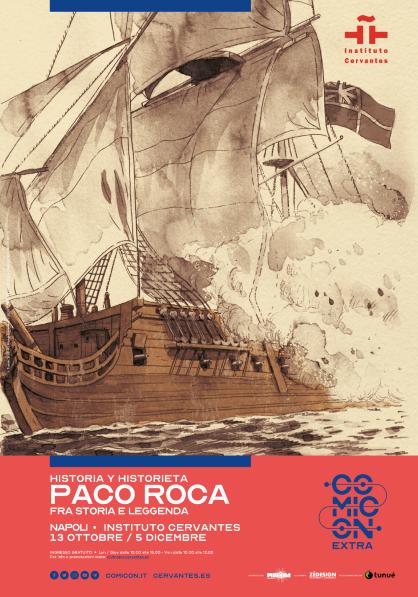 Historia e Historietas. Paco Roca tra storia e lggenda in mostra al Cervantes di Napoli dal 13 ottobre al 5 dicembre 2020 INSTITUTO CERVANTES DI NAPOLI: TRE MESI DI EVENTI E INCONTRI