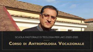 Scuola Laici 2020 2021 Antropologia Vocazionale Promo 300x169 PARTE IL CORSO DI ANTROPOLOGIA VOCAZIONALE ALLA SCUOLA DI TEOLOGIA PER LAICI