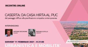 Da Casa Hirta al Puc 300x159 IO FIRMO PER CASERTA PROPONE WEBINAR CASERTA: DA CASA HIRTA AL PUC