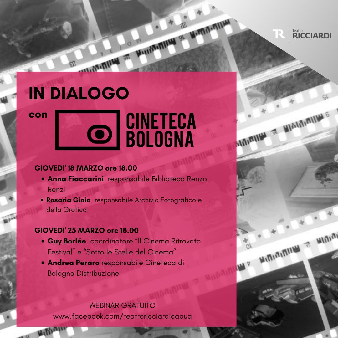 locandina webinar con cineteca di Bologna IL RICCIARDI IN DIALOGO CON LA CINETECA DI BOLOGNA