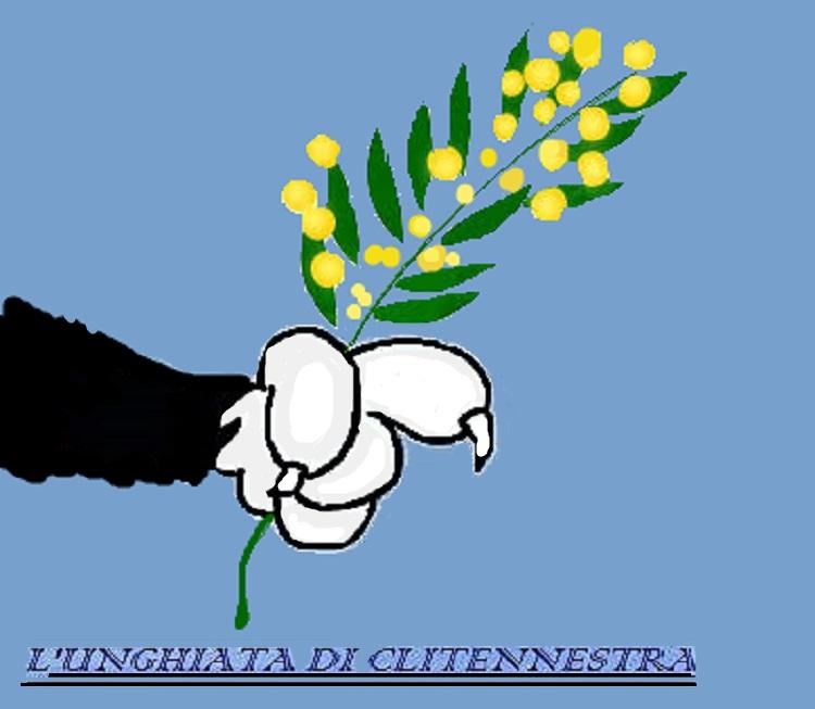 unghiata mimosa L'UNGHIATA DI CLITENNESTRA: 8 MARZO…DA DONNA A DONNA…
