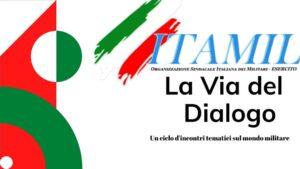 ITAMIL VIA DEL DIALOGO 300x169 ITAMIL ESERCITO, I PUNTI OPERATIVI DI PAOLO SERINO