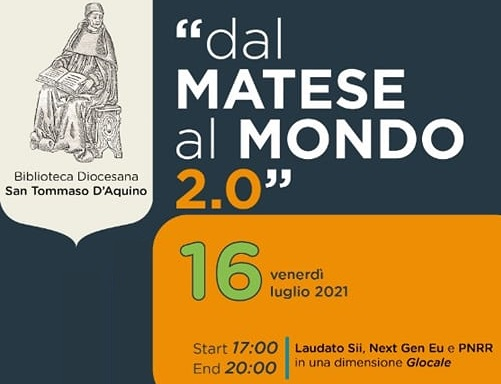 DAL MATESE AL MONDO DAL MATESE AL MONDO IL DIBATTITO DELLA BIBLIOTECA DIOCESANA S.TOMMASO DAQUINO