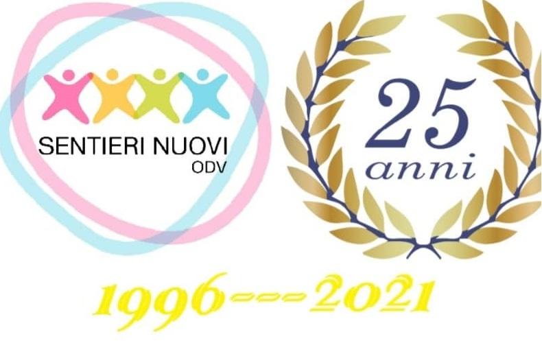 sentieri nuovi 26 LUGLIO 1996/26 LUGLIO 2021...25 ANNI DI SENTIERI NUOVI